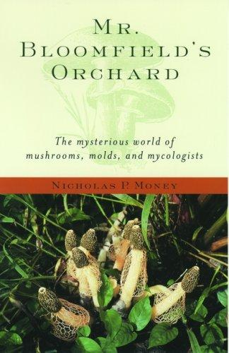 Mr. Bloomfield's Orchard by Nicholas P. Money
