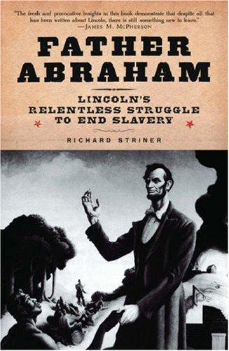 Father Abraham by Richard Striner