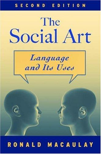 The social art by Ronald K. S. Macaulay