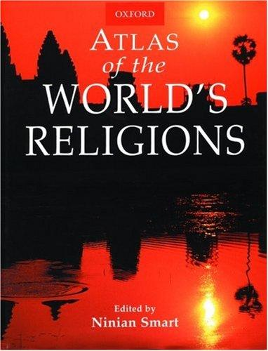 Atlas of the World's Religions by Ninian Smart