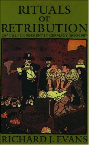 Rituals of retribution by Richard J. Evans