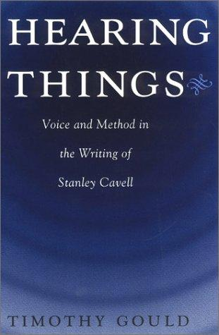 Hearing things by Timothy Gould