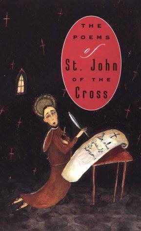 The Poems of St. John of the Cross by St. John of the Cross