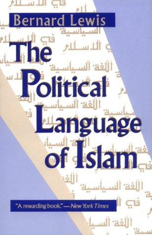 The Political Language of Islam (Exxon Lecture Series) by Bernard Lewis