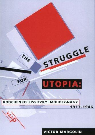 The Struggle for Utopia by Victor Margolin