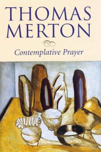 Contemplative prayer by Thomas Merton