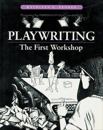 Playwriting by Kathleen George