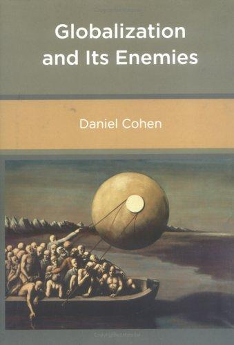 Globalization and its enemies by Daniel Cohen