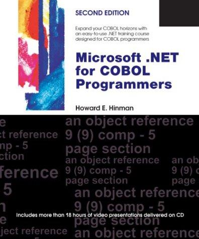 Microsoft .NET for COBOL Programmers by Howard E. Hinman