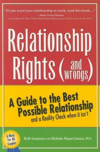 Relationship Rights (and Wrongs) by Beth Sampson, Melinda Wyant Jansen