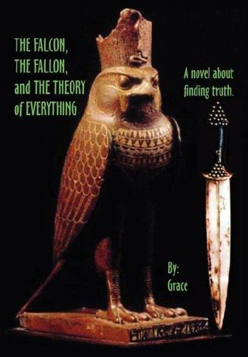 The Falcon The Fallon and The Theory of Everything by Grace