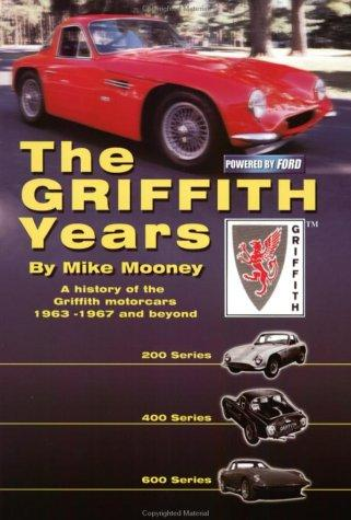 The Griffith Years by Mike Mooney