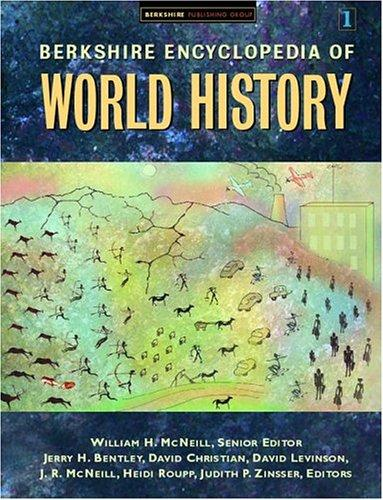 Berkshire Encyclopedia Of World History by