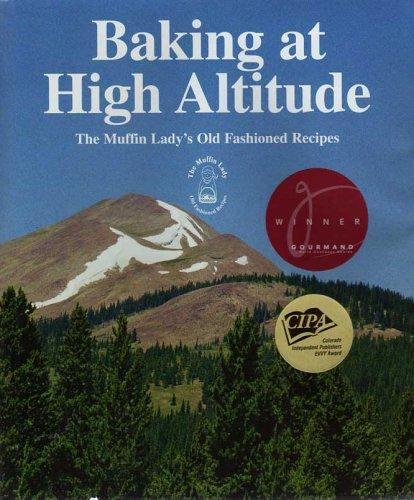 Baking at High Altitude by Randi L. Levin