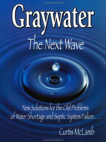 Graywater by Curtis McLamb