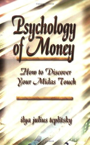 Psychology of Money by Ilya Julius Teplitsky