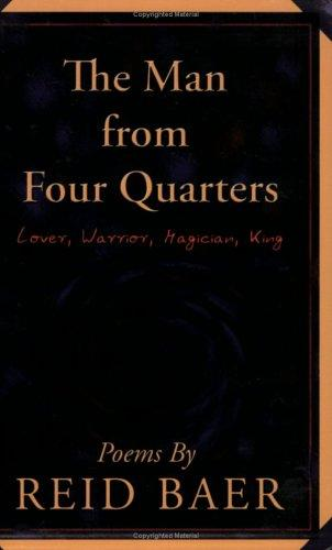 The Man from Four Quarters by Reid Baer