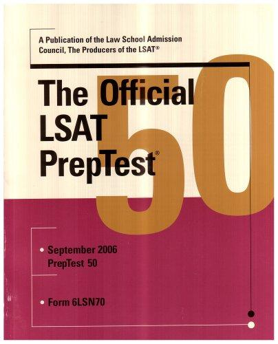 The Official LSAT PrepTest 50 by Law School Admission Council; Inc