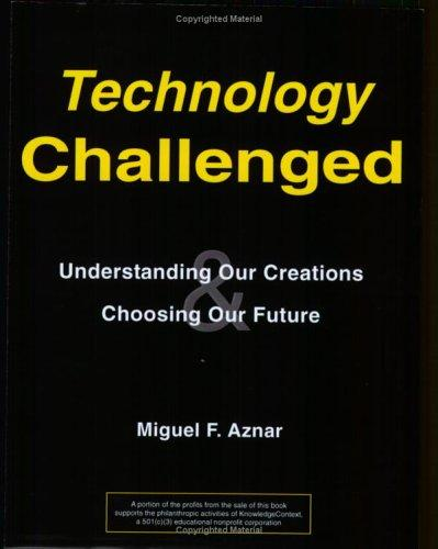 Technology Challenged by Miguel F. Aznar