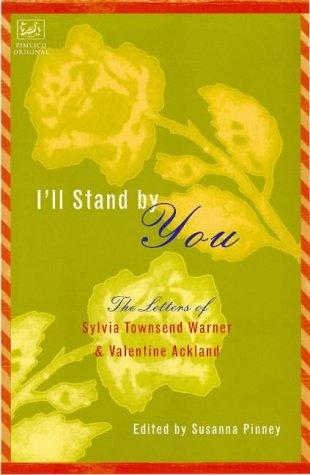 I'll stand by you by Warner, Sylvia Townsend