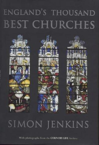 England's thousand best churches by Jenkins, Simon.