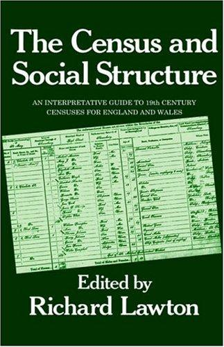 The Census and social structure by edited by Richard Lawton.