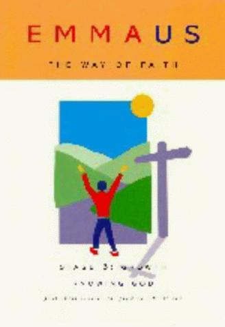 Emmaus, the Way of Faith Stage 3 Growth