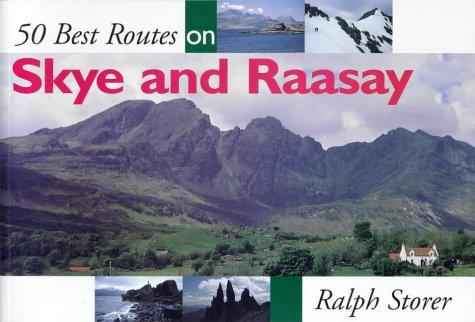 50 Best Routes on Skye & Raasay by Ralph Storer