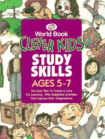 Clever Kids Study Skills by World Book Encyclopedia