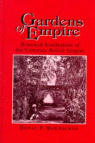 Gardens of empire by Donal P. McCracken