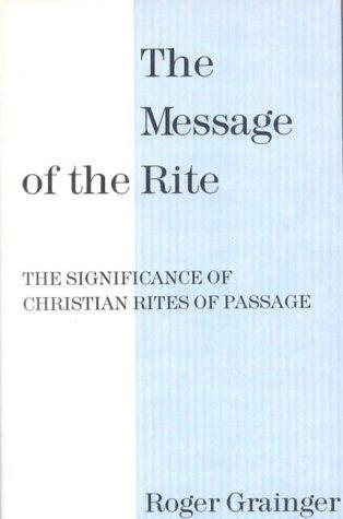 Message of the Rite P by Roger Grainger