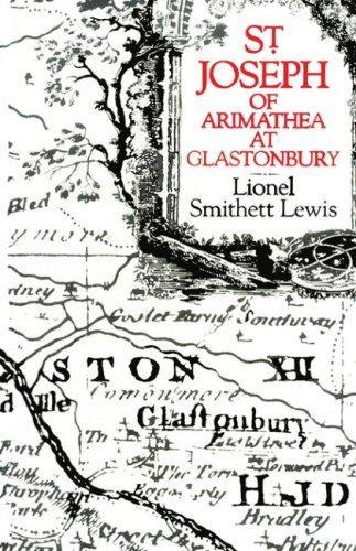 St. Joseph of Arimathea at Glastonbury