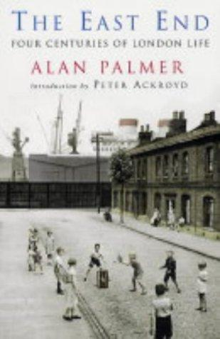 East End by Alan Warwick Palmer
