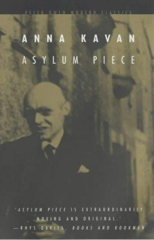Asylum piece and other stories by Anna Kavan