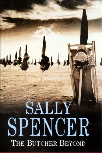 The Butcher Beyond (Chief Inspector Woodend Mysteries) by Sally Spencer