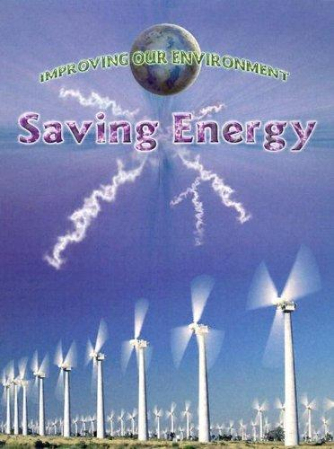 Saving Energy (Improving Our Environment) by