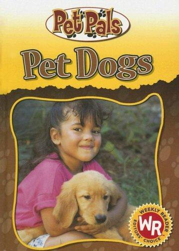 Pet Dogs (Pet Pals) by