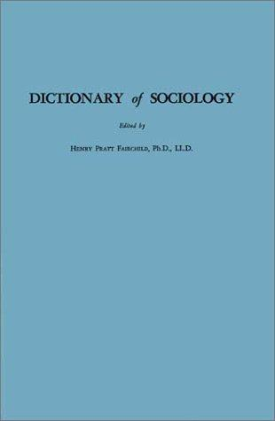 Dictionary of sociology.