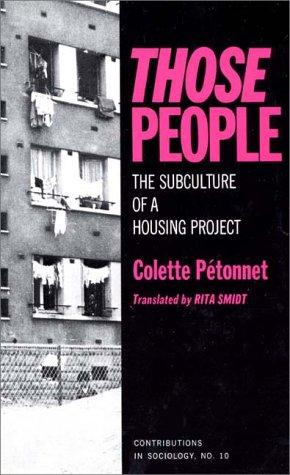 Those people by Colette Pétonnet