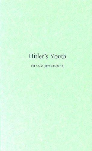 Hitler's youth by Franz Jetzinger