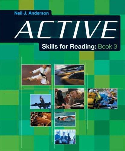 Active Skills for Reading by Neil J. Anderson