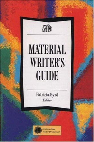 Material Writer's Guide by Patricia Byrd