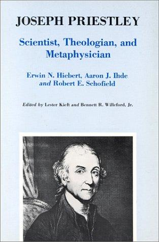 Joseph Priestley, scientist, theologian, and metaphysician by Joseph Priestley Symposium (1974 Wilkes-Barre, Pa.)