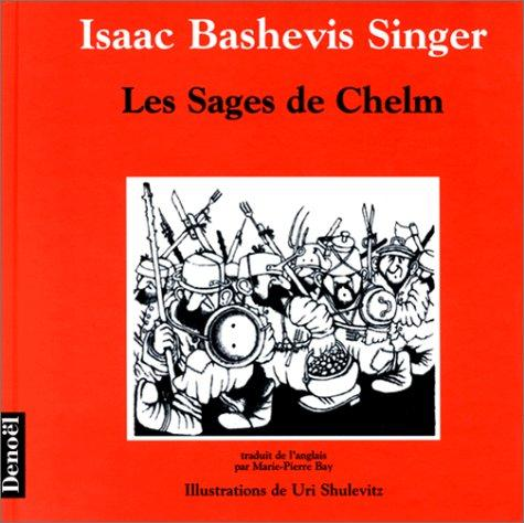 Les Sages de Chelm by Uri Shulevitz