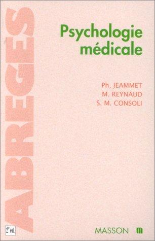 Psychologie médicale, 2e édition by Philippe Jeammet, Michel Reynaud, Silla Consoli